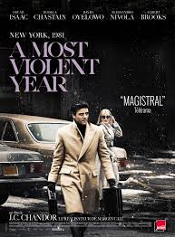 _A_Most_Violent_Year__Theatrical_Poster.jpg