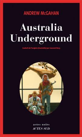 • Australia underground